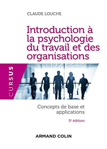 Introduction à la psychologie du travail et: Claude Louche