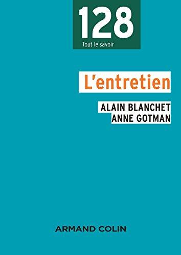 L'entretien - 2e éd.: Alain Blanchet; Anne Gotman