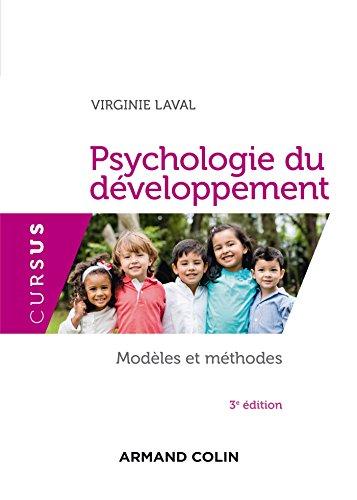 9782200602321: Psychologie du développement - 3e éd. - Modèles et méthodes (Cursus)