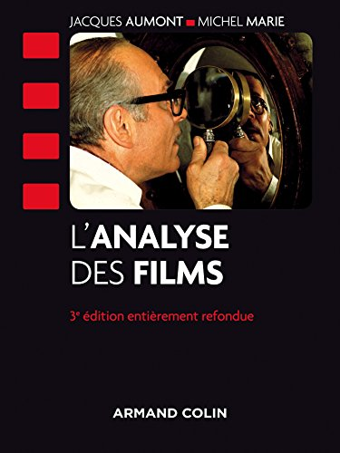 l'analyse des films (3e édition): Michel; Aumont, Jacques Marie
