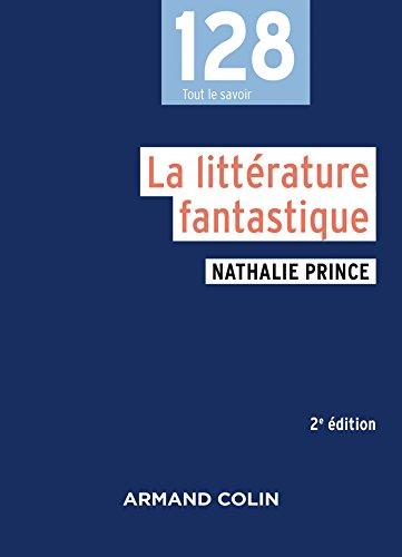 9782200602468: La littérature fantastique - 2e éd.