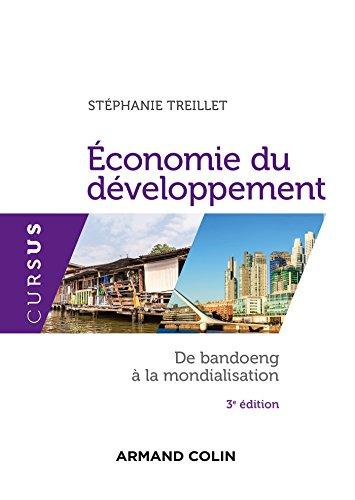 Economie du développement - 3e éd. -: Stéphanie Treillet