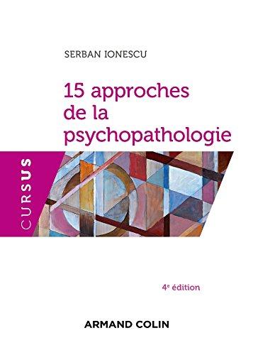 9782200602833: 15 approches de la psychopathologie - 4e éd.