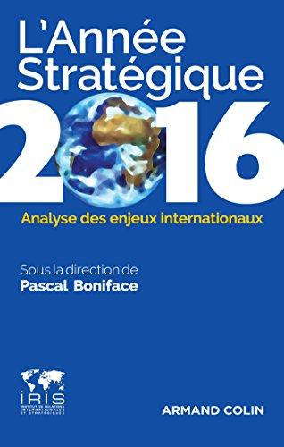 9782200603526: l'année stratégique ; analyse des enjeux internationaux (édition 2016)