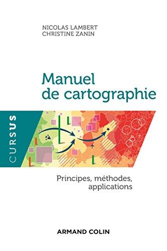 9782200612856: Manuel de cartographie - Principes, méthodes, applications