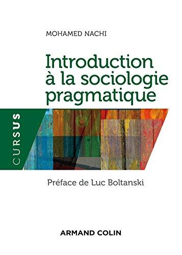 9782200613686: Introduction à la sociologie pragmatique