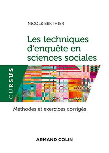9782200614058: Les techniques d'enquête en sciences sociales - 4e éd. - Méthodes et exercices corrigés