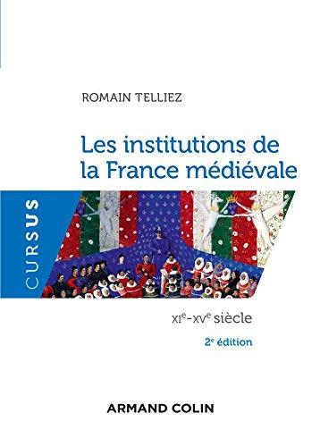 9782200614065: Les institutions de la France médiévale - 2e éd. - XIe-XVe siècle (Cursus)