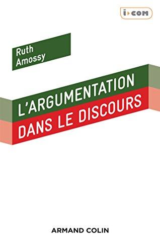 L'argumentation dans le discours - 3e éd.: Ruth Amossy