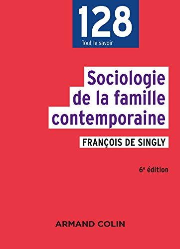 9782200618049: Sociologie de la famille contemporaine - 6e éd.