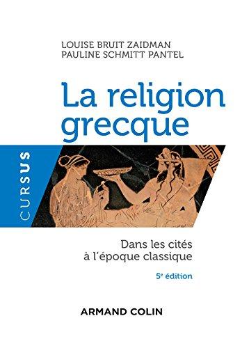 9782200618186: La religion grecque - 5e éd. - Dans les cités à l'époque classique: Dans les cités à l'époque classique
