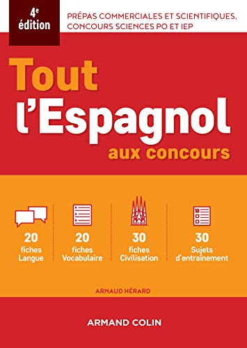 9782200618865: Tout l'espagnol aux concours - 4e ed.: Prépas commerciales et scientifiques, concours sciences Po et IEP