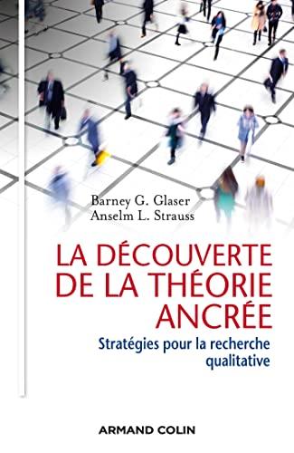 La découverte de la théorie ancrée -: Barney G. Glaser;