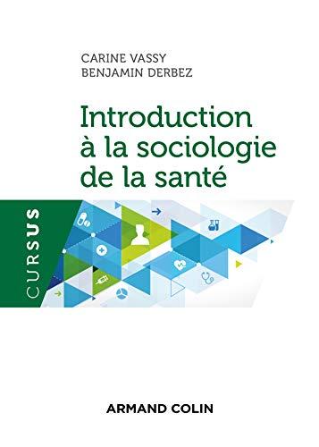 9782200621094: Introduction à la sociologie de la santé