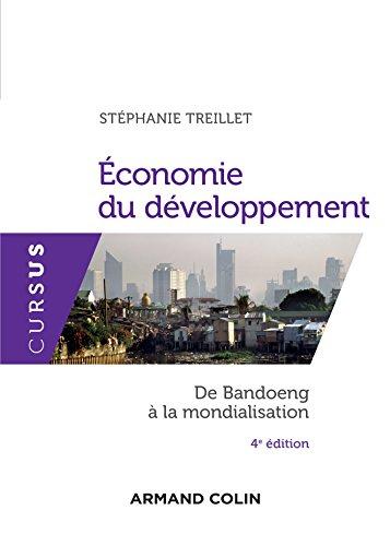 Economie du développement - 4e éd. -: Treillet, Stéphanie