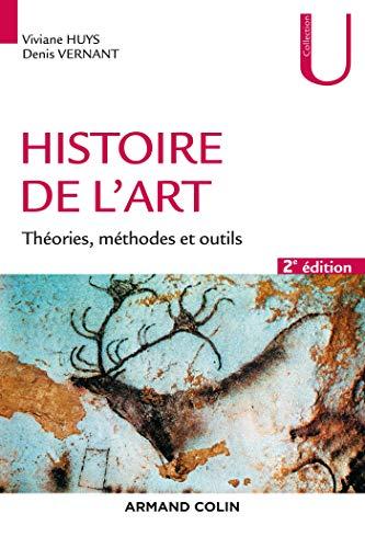 9782200622350: Histoire de l'art. - 2e éd. - Théories, méthodes et outils: Théories, méthodes et outils
