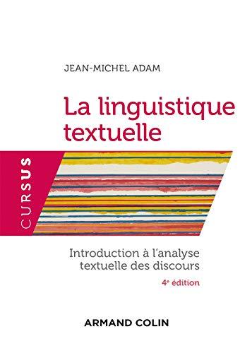 9782200626501: La linguistique textuelle : Introduction à l'analyse textuelle du discours
