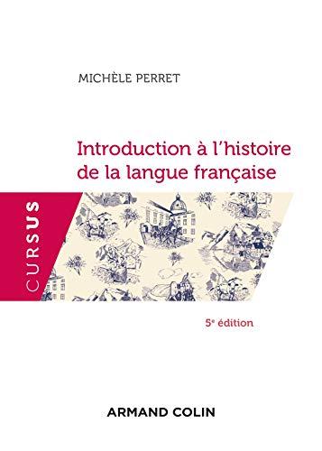 9782200628437: Introduction à l'histoire de la langue française - 5e éd.