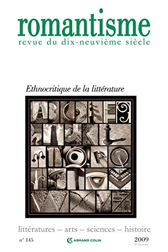Romantisme, N° 145, 3e trimestre: Ethnocritique de la littérature (9782200926069) by [???]