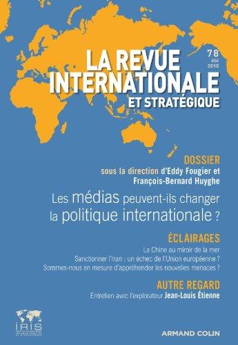 Médias et relations internationales : les médias: Collectif