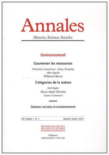 Annales. Histoire, Sciences sociales - Vol. 66 (1/2011) Environnement: Collectif