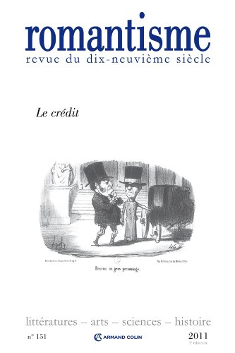 Romantisme, N° 151, 1/2011 (French Edition) (9782200926908) by [???]