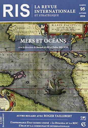 9782200929008: La revue internationale et stratégique, N° 95, automne 2014 : Mers et océans