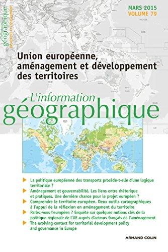 9782200929633: L'information g�ographique - Vol. 79 (1/2015) Union europ�enne, am�nagement et d�veloppement des ter: Union europ�enne, am�nagement et d�veloppement des territoires