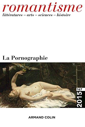 9782200929695: Romantisme nº 167 (1/2015) La Pornographie