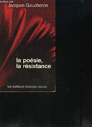 9782201015076: La poésie, la Résistance: Du Front populaire à la Libération (French Edition)