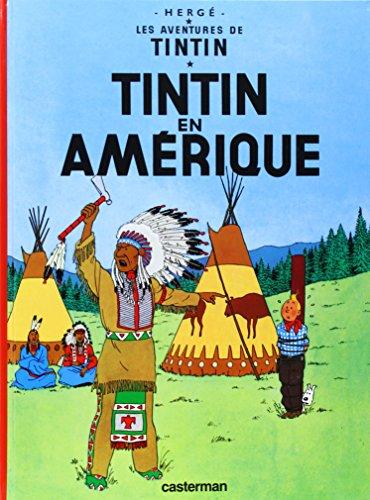 Tintin En Amerique (Les aventures de Tintin): Herge