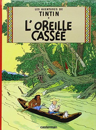 9782203001053: Les Aventures De Tintin: L'Oreille Cassee - Tome 6 (French Edition)