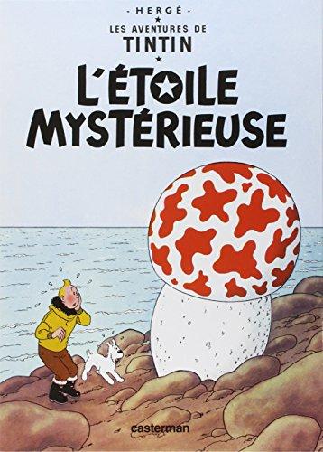 9782203001091: Les Aventures de Tintin, Tome 10 : L'étoile mystérieuse