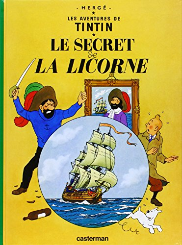 9782203001107: Les Aventures de Tintin:Le Secret de La Licorne (French Edition of The Secret of the Unicorn)