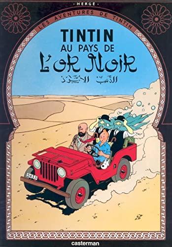 9782203001145: Tintin au Pays de l'Or Noir (Land of Black Gold) (Les Aventures de Tintin) (French Edition)