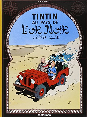 9782203001145: Tintin au Pays de l'Or Noir (Land of Black Gold) (Les Aventures de Tintin) (French Edition)