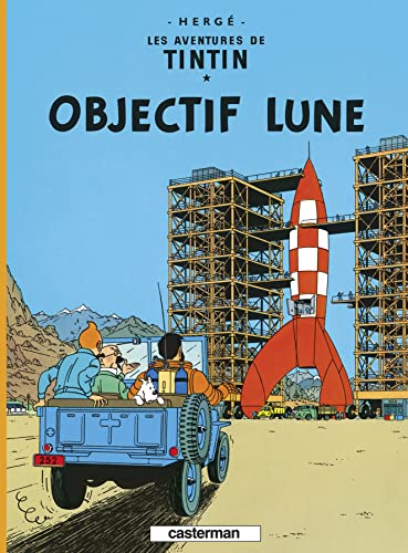 9782203001152: Les Aventures de Tintin: Objectif Lune (French Edition)