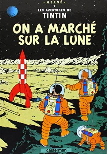 9782203001169: Les Aventures de Tintin, Tome 17 : On a marché sur la Lune
