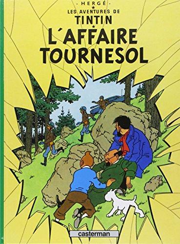 9782203001176: Les Aventures de Tintin, Tome 18 : L'affaire Tournesol