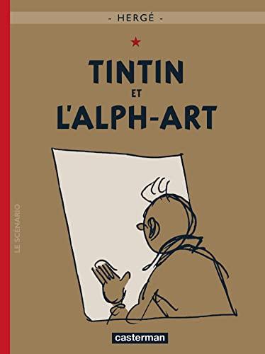 9782203001329: Les aventures de Tintin 24: Tintin et l'alph-art: la dernière aventure de Tintin