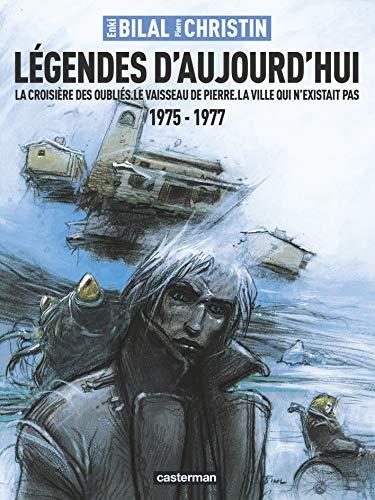 LEGENDES D'AUJOURD'HUI - LA CROISIERE DES OUBLIES: CHRISTIN/BILAL