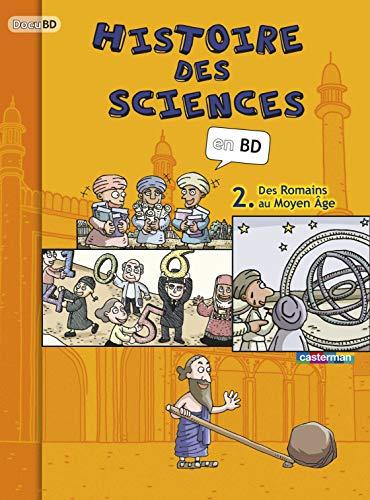 9782203002111: L'histoire des sciences en BD (DocuBD)