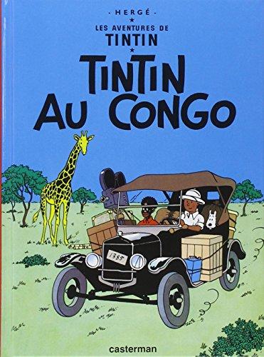 LES AVENTURES DE TINTIN. TINTIN AU CONGO: HERGÉ