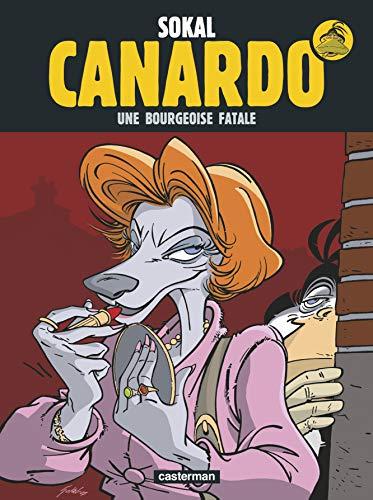 9782203003323: Une enquête de l'inspecteur Canardo, Tome 17 : Une bourgeoise fatale