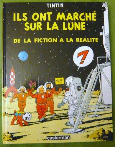 9782203004023: Ils ont marché sur la lune: De la fiction à la réalité : exposition présentée au Centre Wallonie Bruxelles à Paris (French Edition)