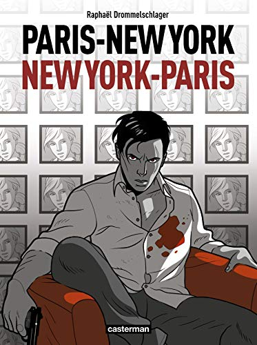 Paris-New York New-York-Paris [Apr 22, 2009] Drommelschlager, Raphaël: Raphaël ...