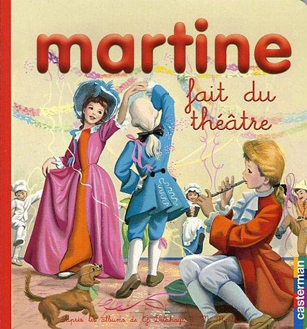 9782203004283: Martine fait du théâtre (French Edition)