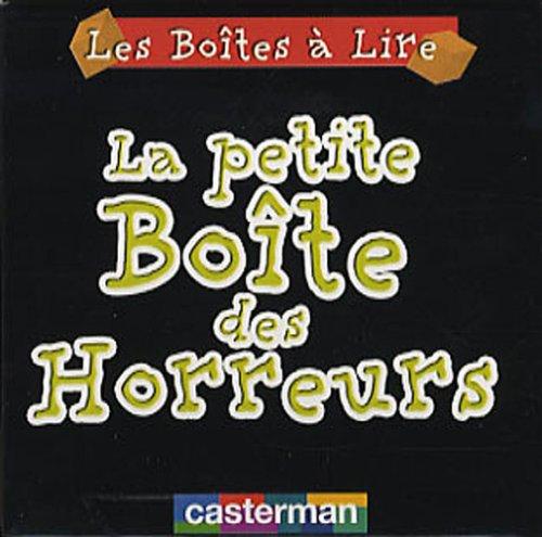 La petite boîte des Horreurs (French Edition) (9782203006713) by [???]