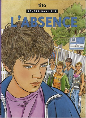 9782203007710: Tendre Banlieue, Tome 19 : L'absence