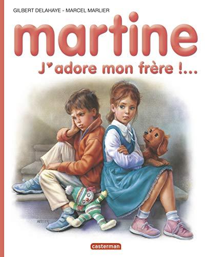 9782203007789: Martine 57/J'Adore Mon Frere !... (French Edition)